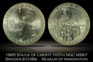 1965 Statue of Liberty 100th Museum of Immigration NGC MS67