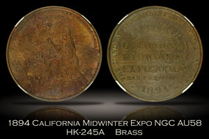 1894 California Midwinter Exposition Official Medal HK-245A NGC AU58