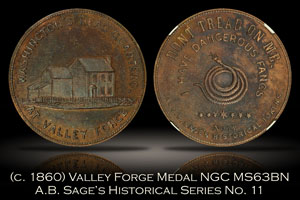 1860 Sage's Valley Forge Medal No. 11 NGC MS63BN