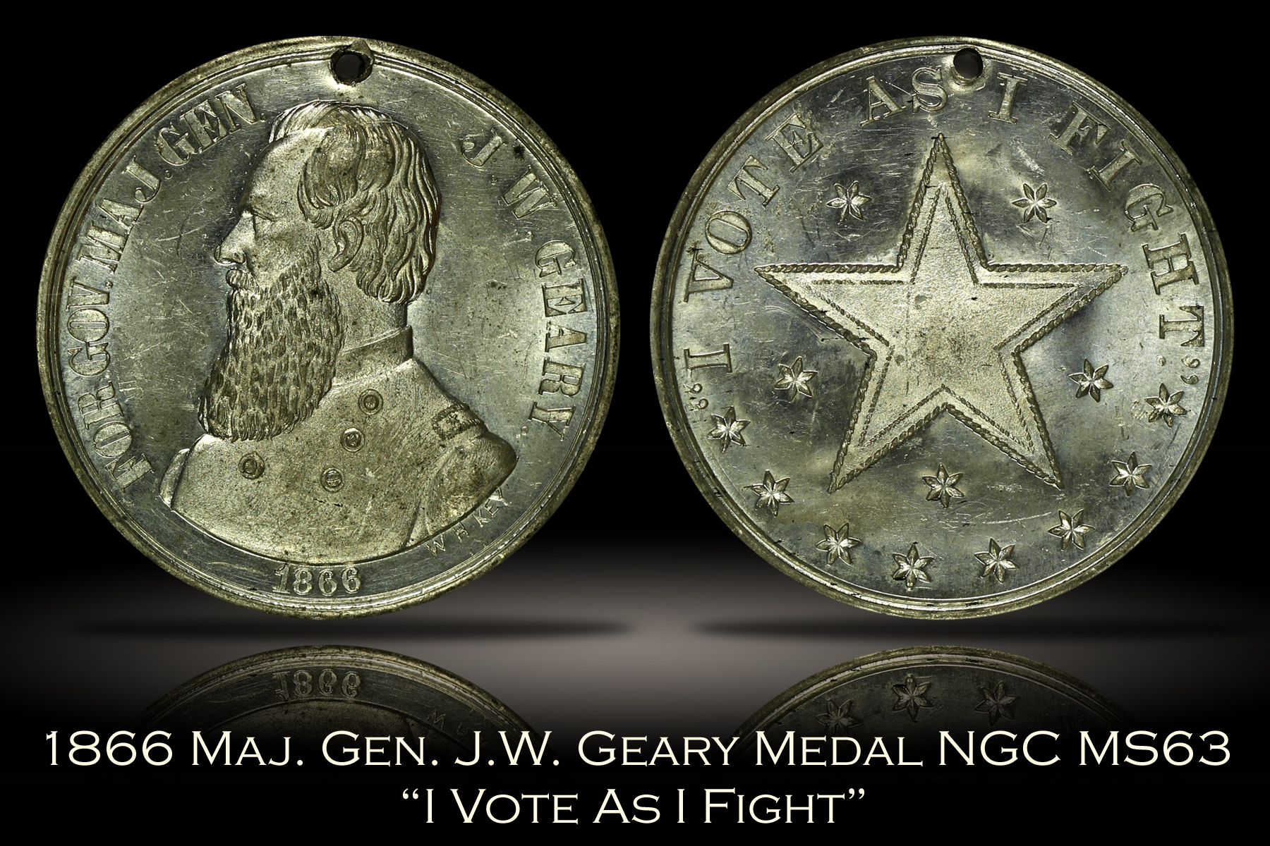 1866 Maj. Gen. J.W. Geary Vote As I Fight Medal NGC MS63