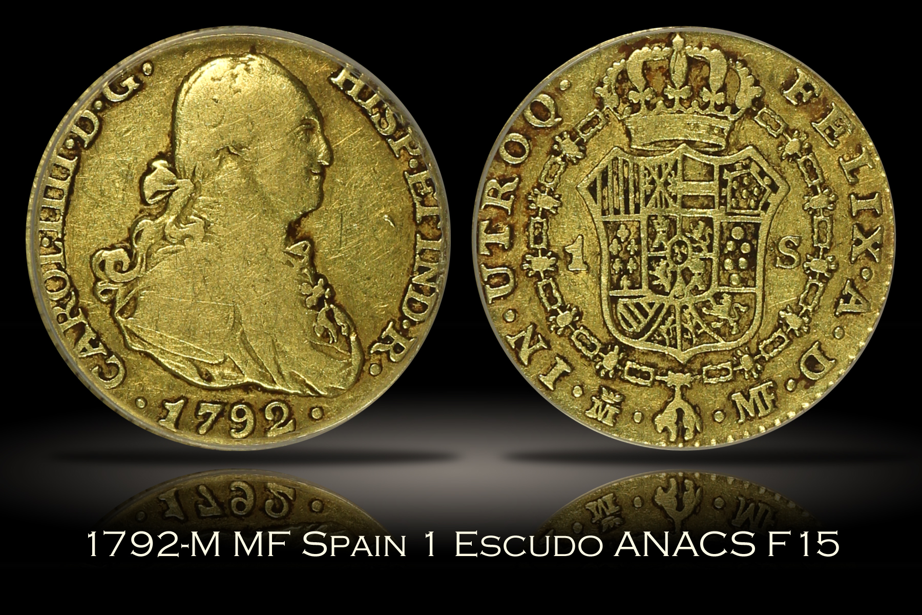 1792-M MF Spain 1 Escudo ANACS F15