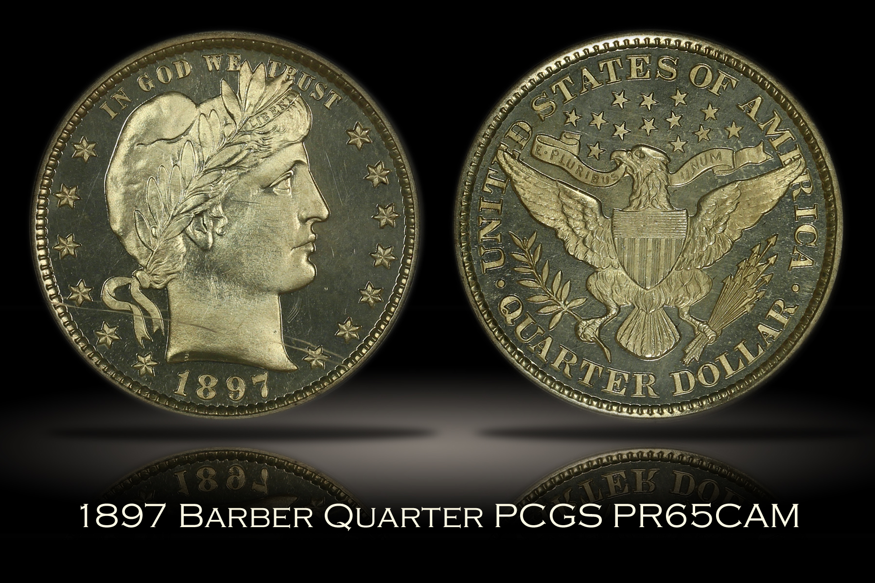 1897 Proof Barber Quarter PCGS PR65CAM
