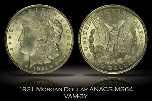 1921 Morgan Dollar ANACS MS64 VAM-3Y