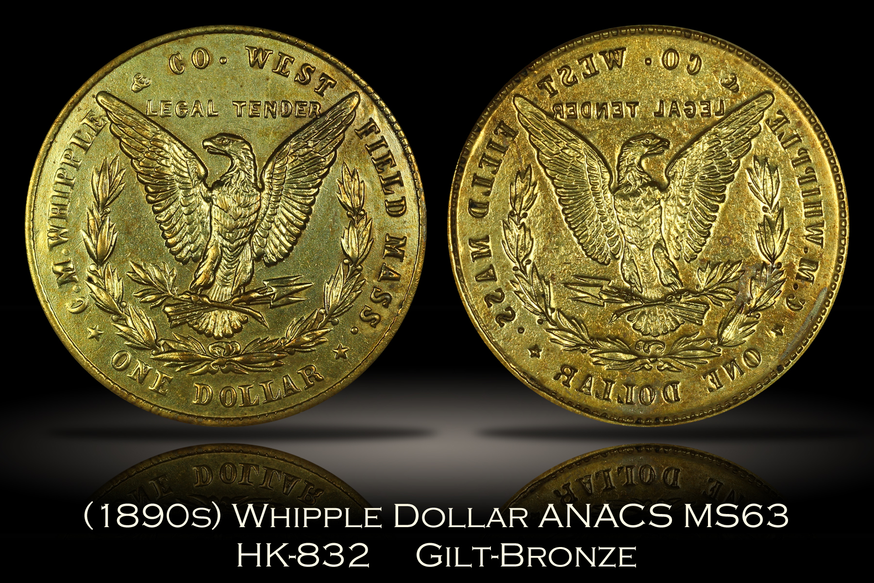 (1890s) Whipple Dollar HK-832 ANACS MS63