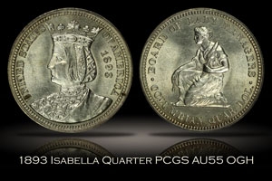 1893 Columbian Expo Isabella Commemorative Quarter PCGS AU55 OGH