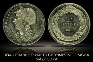 1849 France Essai 10 Centimes NGC MS64 MAZ-1337A