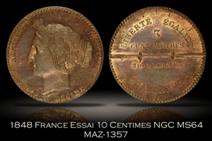 1848 France Essai 10 Centimes NGC MS64 MAZ-1357A