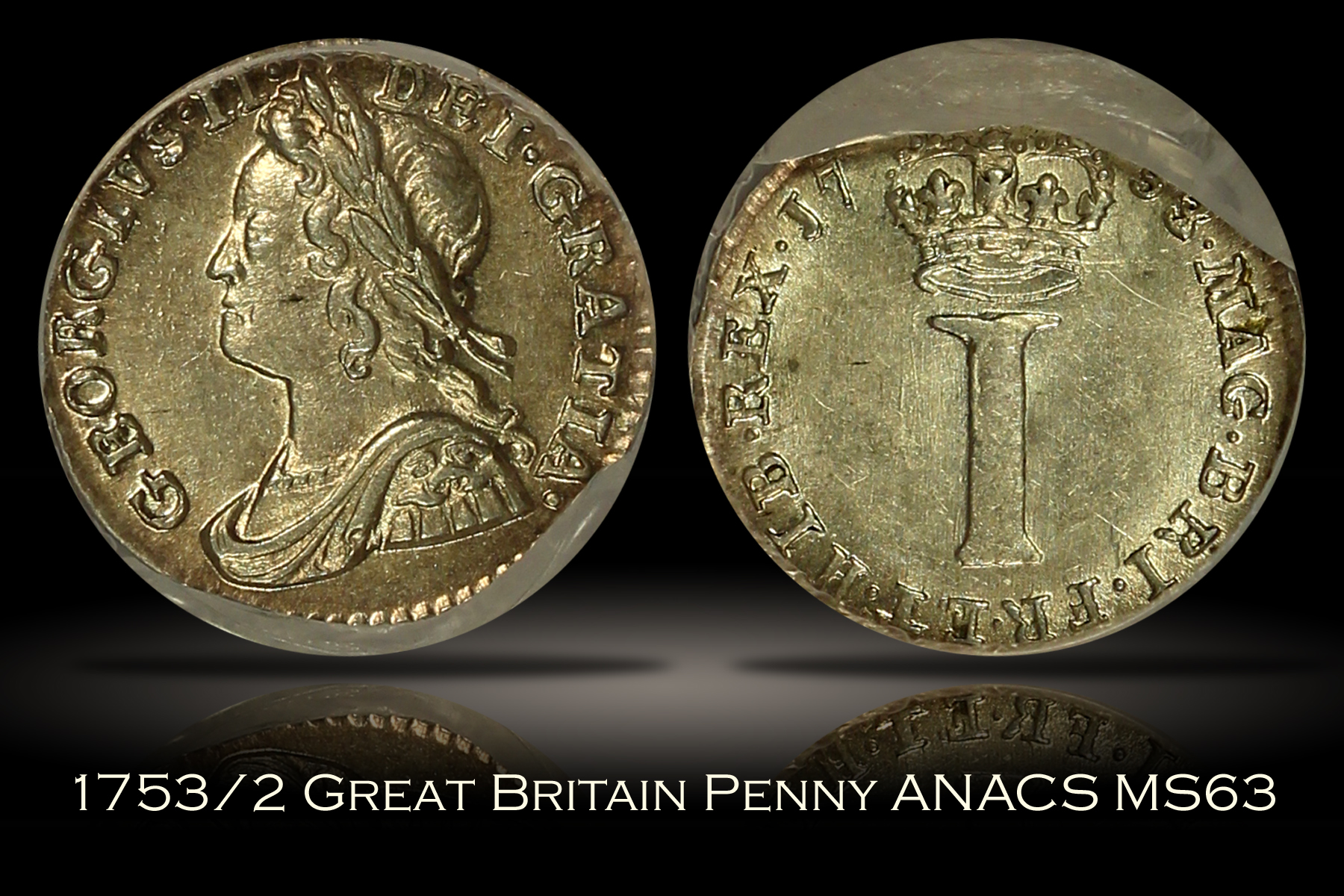 1753/2 Great Britain Penny ANACS MS63
