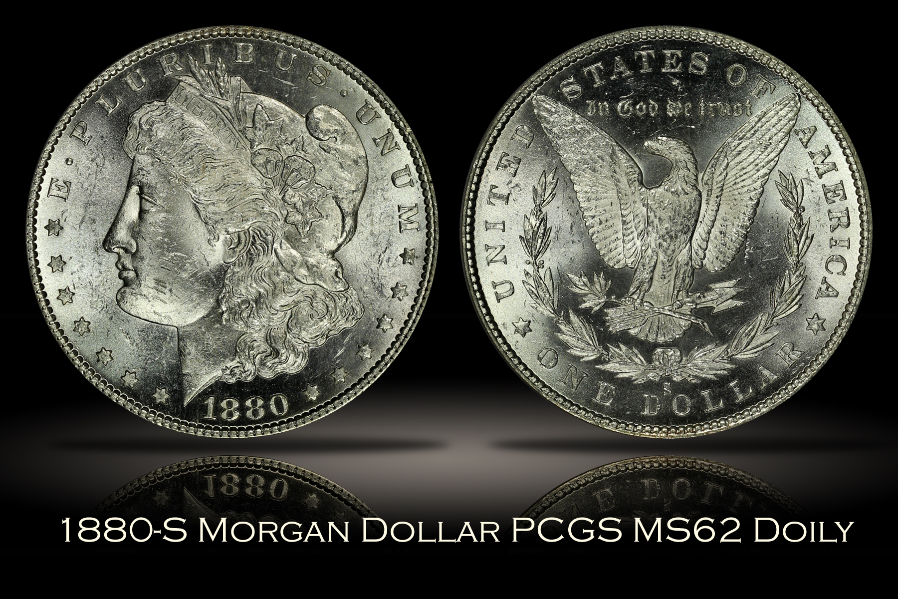 1880-S Morgan Dollar PCGS MS62 DOILY