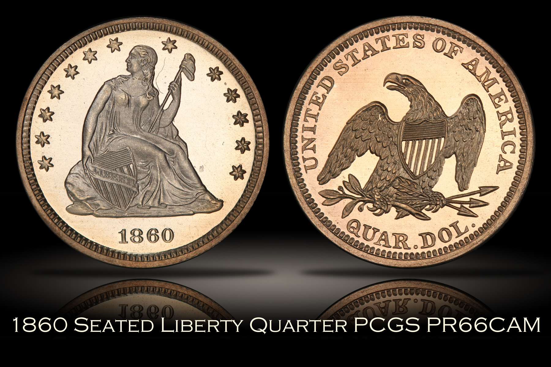 1860 Proof Seated Liberty Quarter PCGS PR66CAM