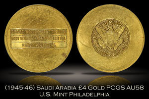 (1945-46) Saudi Arabia 4 Pounds Gold Disk U.S. Mint PCGS AU58