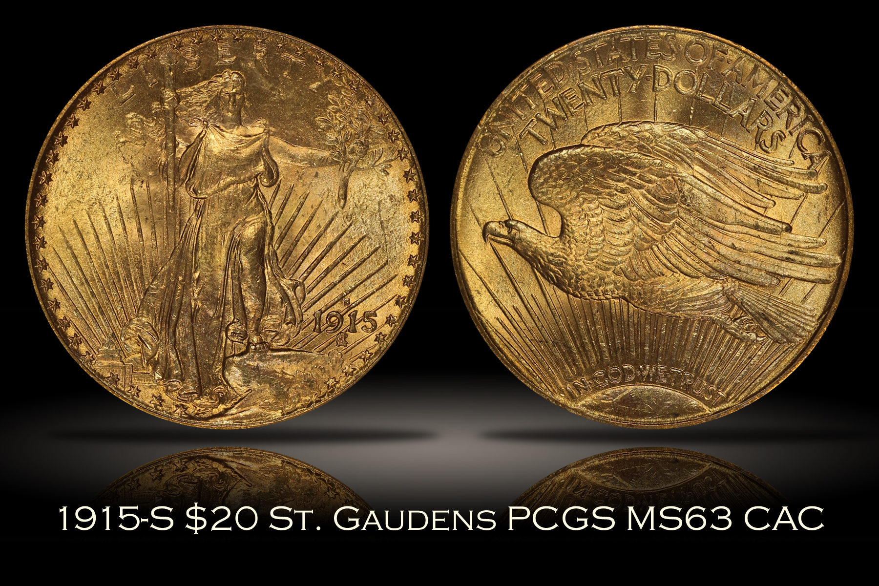 1915-S $20 St. Gaudens Gold PCGS MS63 OGH CAC