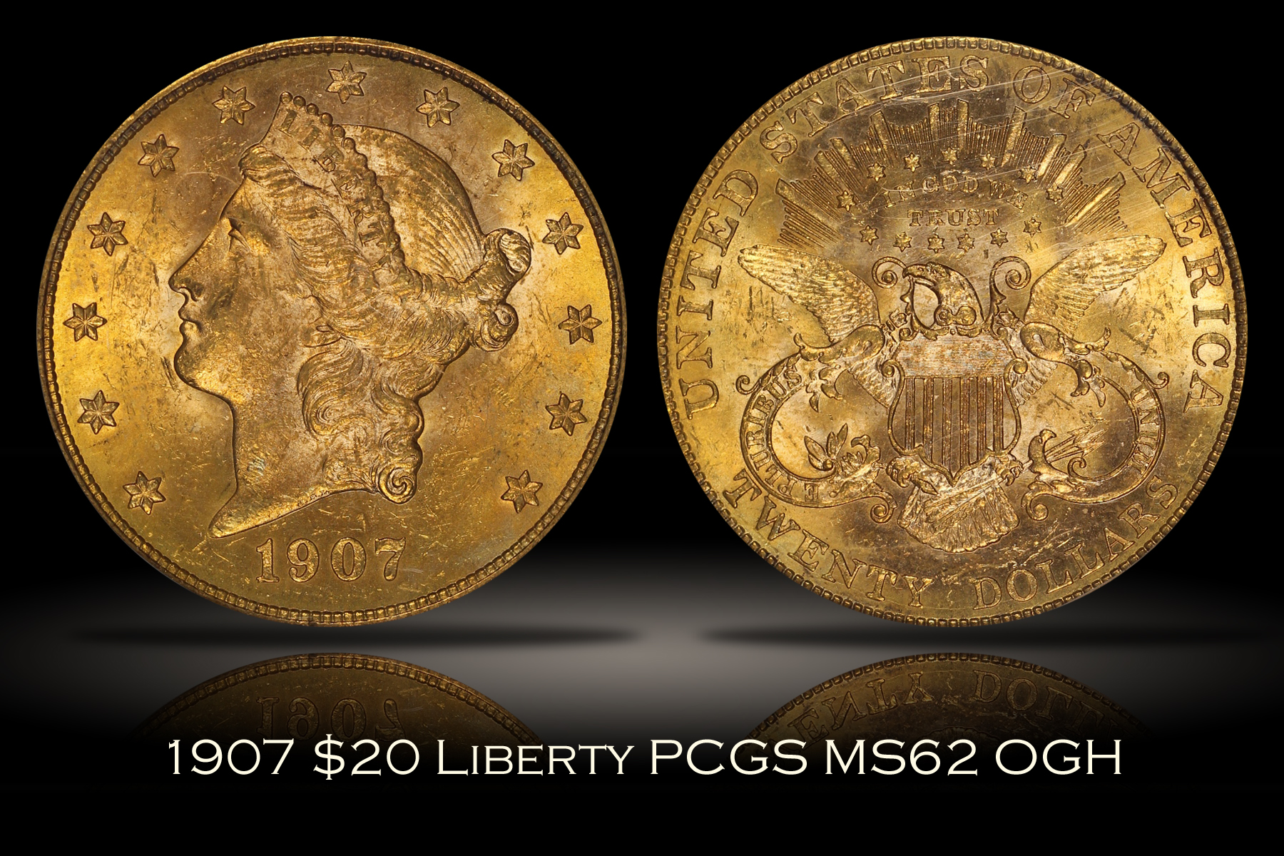 1907 $20 Liberty Gold PCGS MS62 OGH