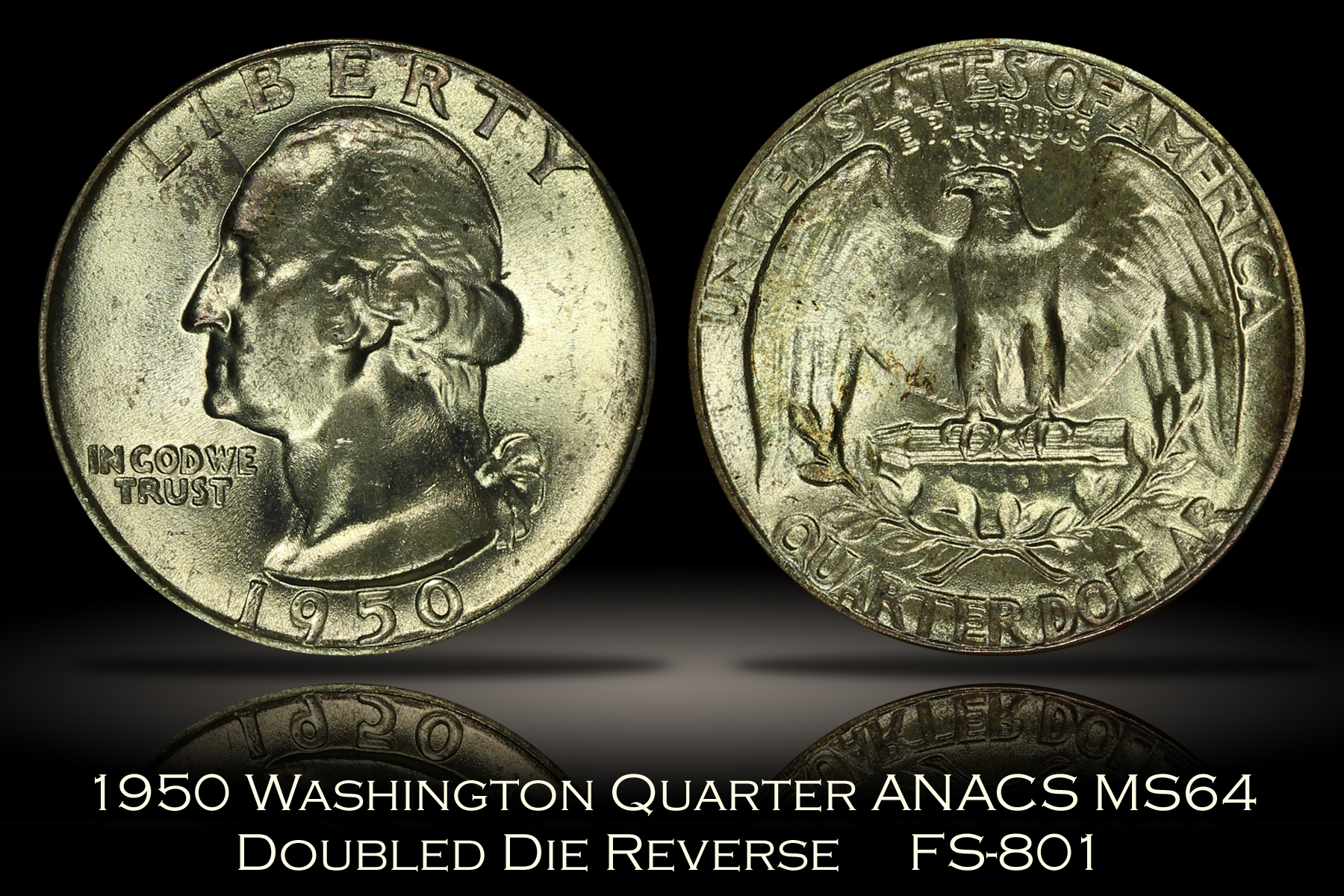 1950 Washington Quarter Doubled Die Reverse FS-801 ANACS MS64